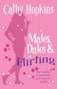 Mates, Dates and Flirting, Paperback Book