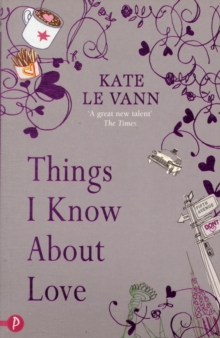 Things I Know About Love, Paperback