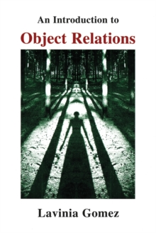 An Introduction to Object Relations, Paperback