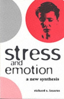Stress and Emotion : A New Synthesis, Paperback