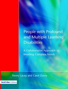 People with Profound and Multiple Learning Disabilities : A Collaborative Approach to Meeting, Paperback