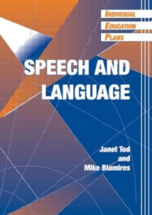 Individual Education Plans (IEPs) : Speech and Language, Paperback Book