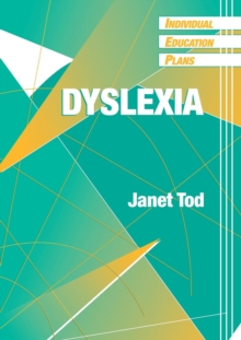 Individual Education Plans (IEPs) : Dyslexia, Paperback