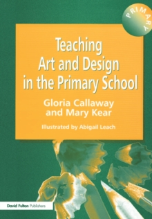 Teaching Art and Design in the Primary School, Paperback