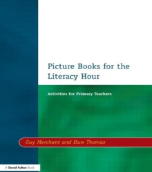 Picture Books for the Literacy Hour : Activities for Primary Teachers, Paperback