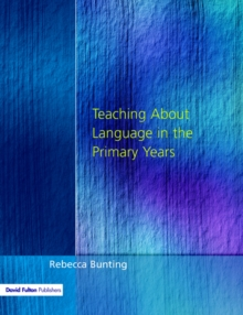 Teaching About Language in the Primary Years, Paperback Book