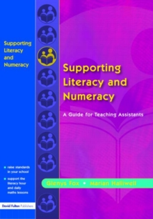 Supporting Literacy and Numeracy : A Guide for Learning Support Assistants, Paperback