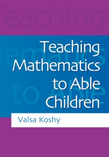 Teaching Mathematics to Able Children, Paperback Book