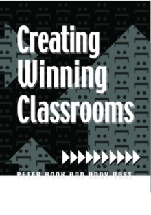 Creating Winning Classrooms, Paperback