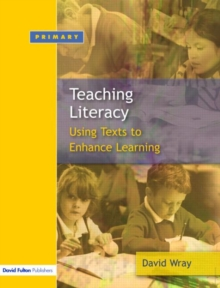 Teaching and Learning Literacy : Reading and Writing Texts for a Purpose, Paperback Book