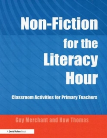 Non-fiction for the Literacy Hour : Classroom Activities for Primary Teachers, Paperback Book