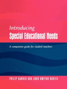 Introducing Special Educational Needs : A Guide for Students, Paperback Book