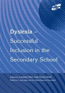 Dyslexia : Successful Inclusion in the Secondary School, Paperback