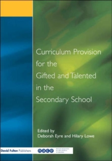 Curriculum Provision for the Gifted and Talented in the Secondary School, Paperback