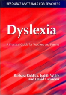 Dyslexia : A Practical Guide for Teachers and Parents, Paperback Book