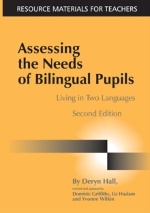 Assessing the Needs of Bilingual Pupils : Living in Two Languages, Paperback
