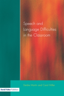 Speech and Language Difficulties in the Classroom, Paperback