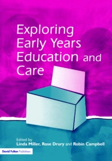Exploring Early Years Education and Care, Paperback