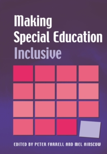 Making Special Education Inclusive : From Research to Practice, Paperback