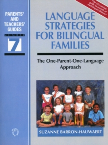 Language Strategies for Bilingual Families : The One-Parent - One-Language Approach, Paperback Book