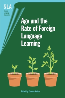 Age and the Rate of Foreign Language Learning, Paperback