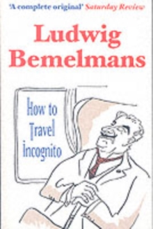 How to Travel Incognito, Paperback