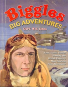 Biggles Big Adventures, Paperback Book