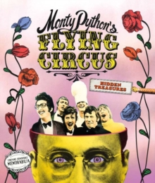 Monty Python's Flying Circus: Hidden Treasures, Hardback Book