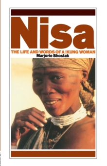 Nisa : The Life and Words of a !Kung Woman, Paperback