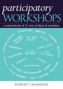 Participatory Workshops : A Sourcebook of 21 Sets of Ideas and Activities, Paperback