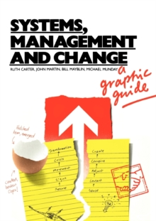 Systems, Management and Change : A Graphic Guide, Paperback