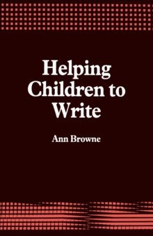 Helping Children to Write, Paperback