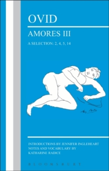 Ovid: Amores III, a Selection: 2, 4, 5, 14, Paperback Book