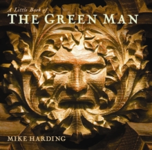 A Little Book of the Green Man, Hardback