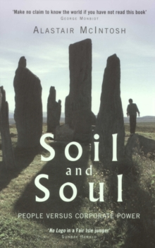 Soil and Soul : People Versus Corporate Power, Paperback Book