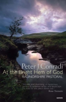 At the Bright Hem of God: Radnorshire Pastoral, Paperback