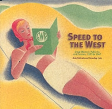 Speed to the West : GWR Publicity, Paperback Book
