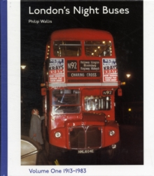 London's Night Buses : v. 1, Hardback