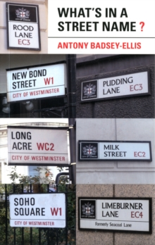 What's in a Street Name?, Paperback