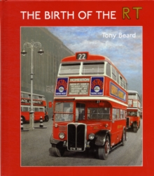 The Birth of the RT, Hardback