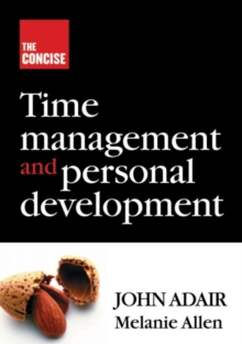 The Concise Time Management and Personal Development, Paperback Book