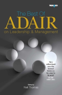 The Best of Adair on Leadership and Management, Paperback Book
