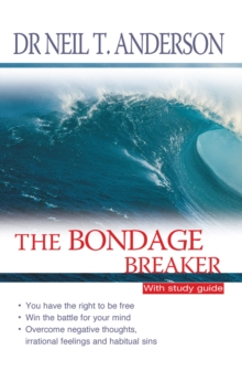 The Bondage Breaker : With Study Guide with Study Guide, Paperback Book