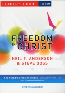 Freedom in Christ Leader's Guide : A 13-week Course for Every Christian Leader's Guide, Mixed media product
