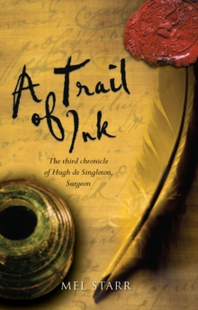 A Trail of Ink : The Third Chronicle of Hugh de Singleton, Surgeon, Paperback