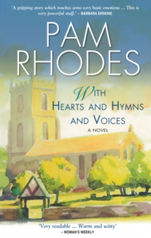 With Hearts and Hymns and Voices : A Novel, Paperback