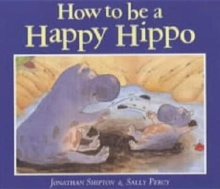 How to be a Happy Hippo, Paperback