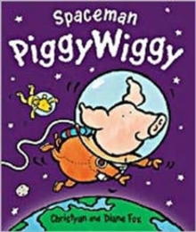 Spaceman PiggyWiggy, Paperback Book