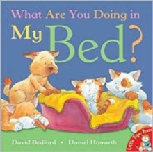 What are You Doing in My Bed?, Paperback Book