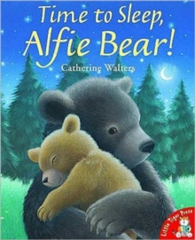Time to Sleep,Alfie Bear!, Paperback Book